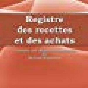 Registre des Recettes et des Achats: Conforme aux obligations comptables des micro-entrepreneurs de la marque Ararauna, Éditions image 0 produit